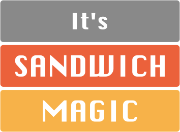 It's Sandwich Magic